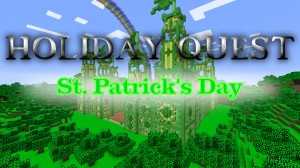 Download Holiday Quest: St. Patrick's Day for Minecraft 1.11