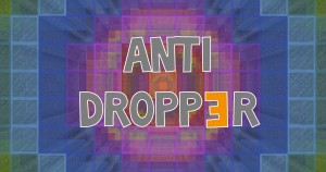 Download ANTI DROPP3R for Minecraft 1.11.2