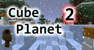 Download Cube Planet 2 for Minecraft 1.9.2