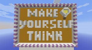 Download Make Yourself Think for Minecraft 1.9.2
