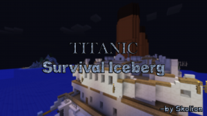Download TITANIC - Survival Iceberg for Minecraft 1.8