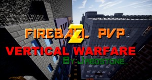 Download Fireball PvP 2 Vertical Warfare for Minecraft 1.8.9
