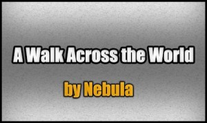 Download A Walk Across the World for Minecraft 1.7.10