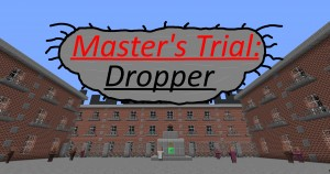 Download Master's Trial: Dropper for Minecraft 1.12.2