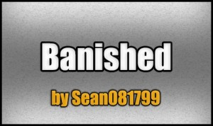 Download Banished for Minecraft 1.5.2