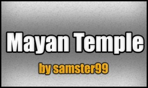 Download Mayan Temple for Minecraft 1.5.2