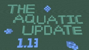 Download The Aquatic Update for Minecraft 1.13
