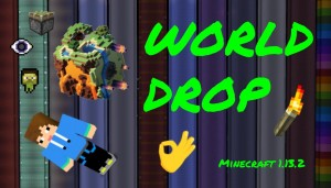 Download World Drop for Minecraft 1.13.2