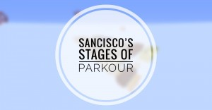 Download SanCisco's Stages of Parkour for Minecraft 1.14.1