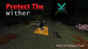 Download Protect The Wither for Minecraft 1.14