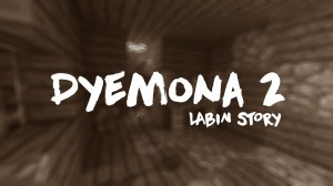 Download Dyemona 2: Labin Story for Minecraft 1.12.2
