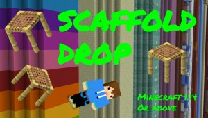 Download Scaffold Drop for Minecraft 1.14.4