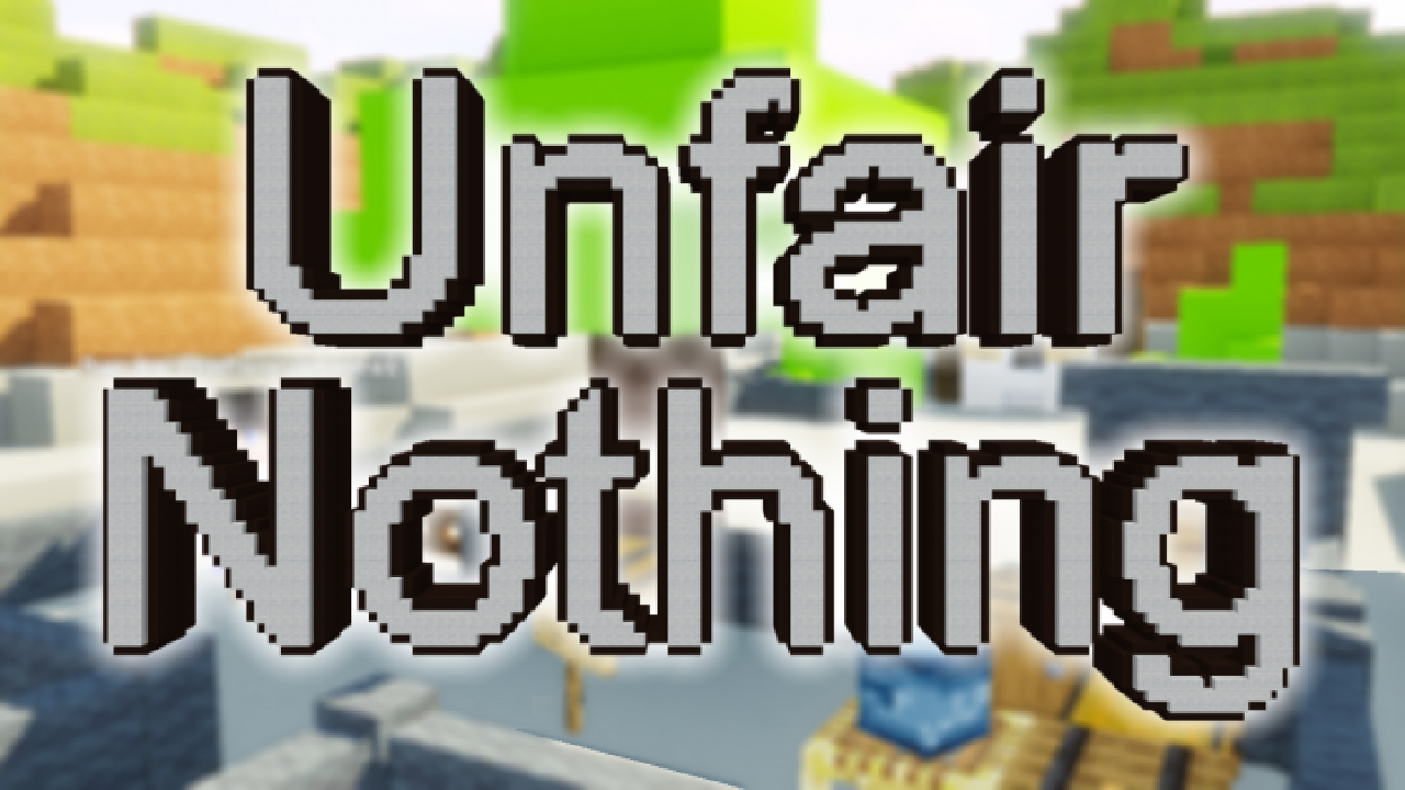 Download Unfair Nothing for Minecraft 1.14.4