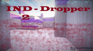 Download IND Dropper 2 for Minecraft 1.14
