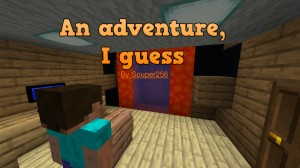 Download An Adventure, I Guess for Minecraft 1.16.1