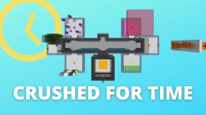 Download Crushed For Time for Minecraft 1.15.2