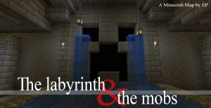 Download The Labyrinth and the Mobs for Minecraft 1.16.2