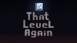 Download That Level Again for Minecraft 1.16.2