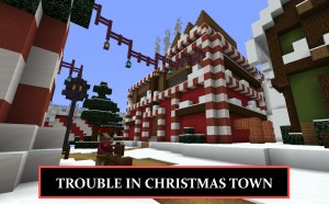 Download Trouble in Christmas Town for Minecraft 1.16.4