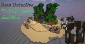 Download Cow Detective: The Malfunctioning Slime Block for Minecraft 1.16.4
