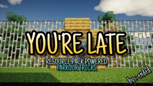 Download YOU'RE LATE (For School) for Minecraft 1.16.5