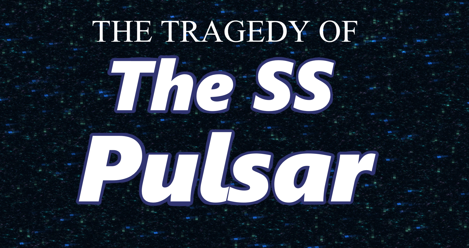 Download The Tragedy of the SS Pulsar for Minecraft 1.16.5