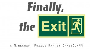 Download Finally, The Exit! for Minecraft 1.12.1