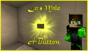 Download Let's Make A Button for Minecraft 1.11.2