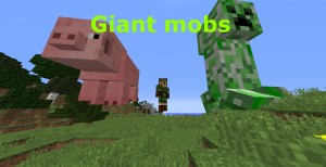 Download Giant Mobs for Minecraft 1.11